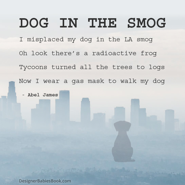 """Dog in the Smog"" a poem by Abel James"
